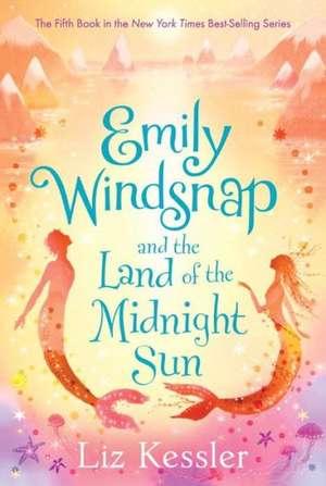 Emily Windsnap and the Land of the Midnight Sun de Liz Kessler