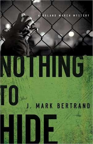 Nothing to Hide:  Can You Trust Modern Translations? de J. Mark Bertrand