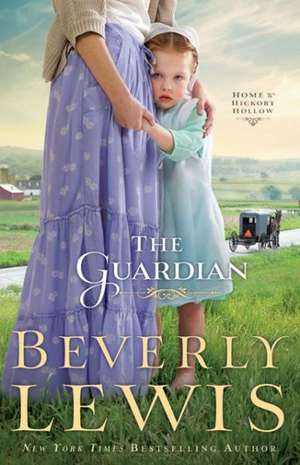 The Guardian:  Real-Life Stories of Supernatural Events de Beverly Lewis