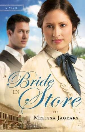A Bride in Store de Melissa Jagears