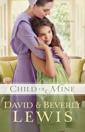 Child of Mine de David Lewis