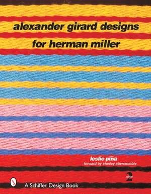 Alexander Girard Designs for Herman Miller de Leslie Pina