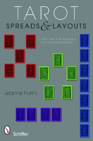 Tarot Spreads and Layouts