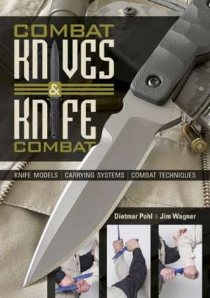 Combat Knives and Knife Combat imagine
