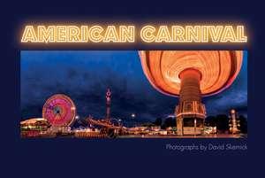 Skernickavid, D: American Carnival de David Skernick