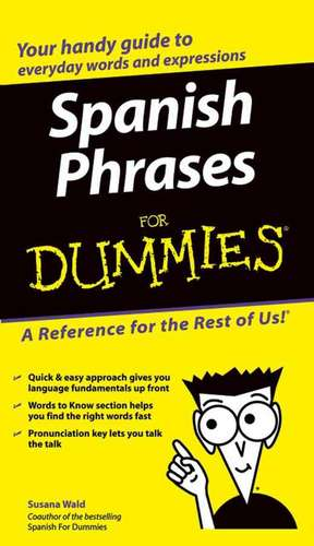 Spanish Phrases For Dummies de Susana Wald
