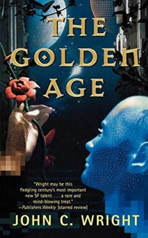 The Golden Age de John C. Wright