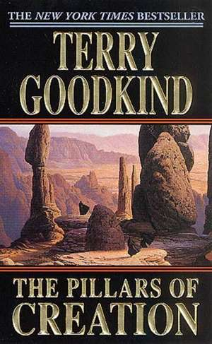 The Pillars of Creation:  The Long Hunters de Terry Goodkind