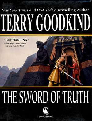 The Sword of Truth Set #02: Temple of the Winds, Soul of Fire si Faith of the Fallen de Terry Goodkind