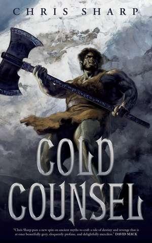 Cold Counsel de Chris Sharp
