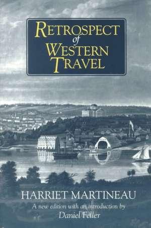 Retrospect of Western Travel de Harriet Martineau