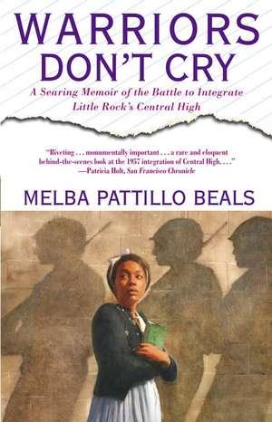 Warriors Don't Cry (Unabridged):  The Definitive Edition de Melba Pattillo Beals