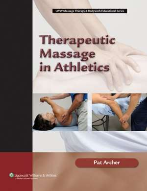 Therapeutic Massage in Athletics