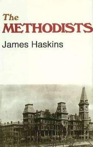 The Methodists de Jim Haskins
