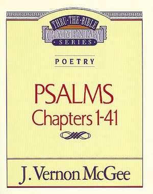 Thru the Bible Vol. 17: Poetry (Psalms I-41) de J. Vernon McGee