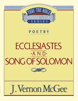 Thru the Bible Vol. 21: Poetry (Ecclesiastes/Song of Solomon) de J. Vernon McGee