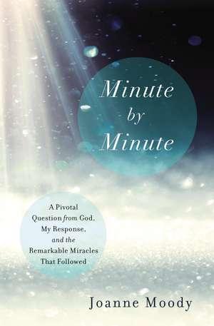 Minute By Minute de Joanne Moody