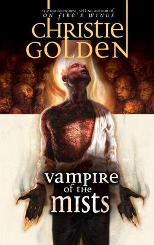 Vampire of the Mists: The Ravenloft Covenant de Christie Golden