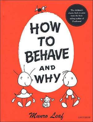 How to Behave and Why de Munro Leaf