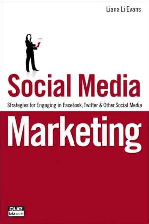 Social Media Marketing de Liana Evans