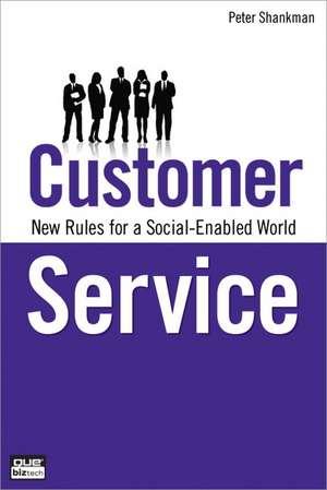 Customer Service:  New Rules for a Social Media World de Peter Shankman