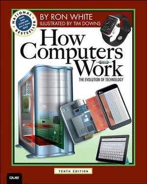 How Computers Work de Ron White