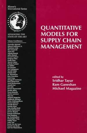 Quantitative Models for Supply Chain Management de Sridhar Tayur