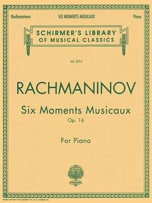 Six Moments Musicaux, Op. 16: Schirmer Library of Classics Volume 2013 Piano Solo de Sergei Rachmaninoff