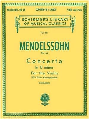 Concerto in E Minor, Op. 64: Schirmer Library of Classics Volume 235 de Felix Mendelssohn