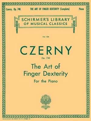 Art of Finger Dexterity, Op. 740 (Complete) de Czerny Carl