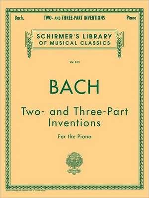 Johann Sebastian Bach: Two- And Three-Part Inventions de Johann Sebastian Bach
