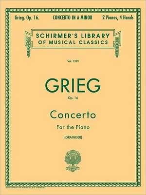 Concerto in a Minor, Op. 16: Schirmer Library of Classics Volume 1399 Piano Duet de Edvard Grieg
