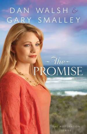 The Promise de Dan Walsh