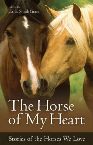 The Horse of My Heart