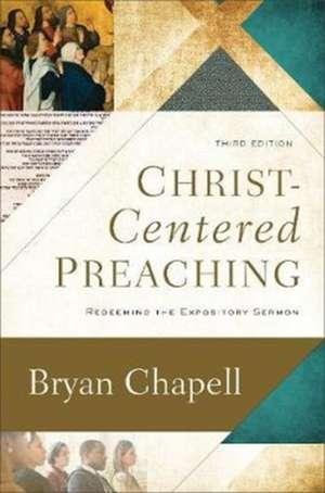 Christ-Centered Preaching de Bryan Chapell
