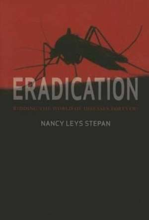 Eradication de Nancy Leys Stepan