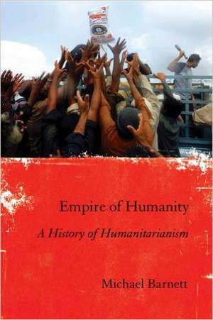 Empire of Humanity de Michael Barnett