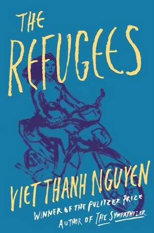 The Refugees de Viet Thanh Nguyen