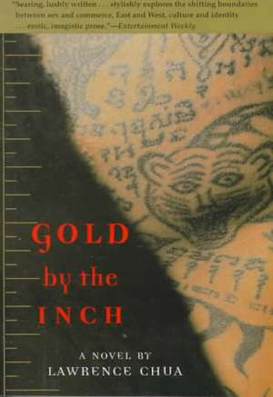 Gold by the Inch de Lawrence Chua