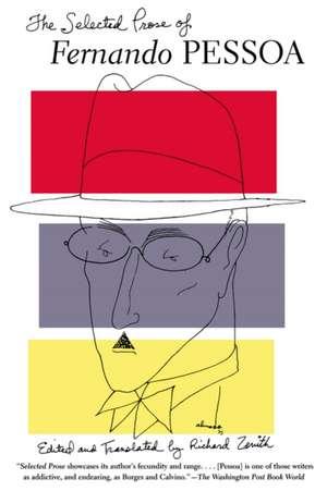 The Selected Prose of Fernando Pessoa de Fernando Pessoa