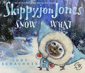 Skippyjon Jones Snow What [With CD (Audio)]