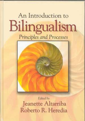An Introduction to Bilingualism:  Principles and Processes de Jeanette Altarriba