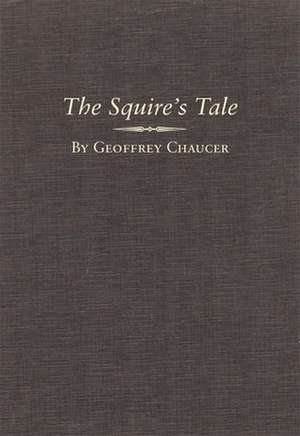 The Squire's Tale de Geoffrey Chaucer