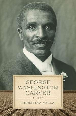 George Washington Carver de Christina Vella