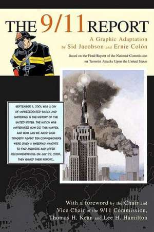 The 9/11 Report:  A Graphic Adaptation de Sid Jacobson