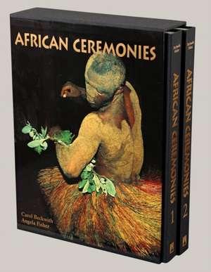 African Ceremonies: Concise Edition de Carol Beckwith