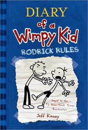 Diary of a Wimpy Kid # 2: Rodrick Rules de Jeff Kinney
