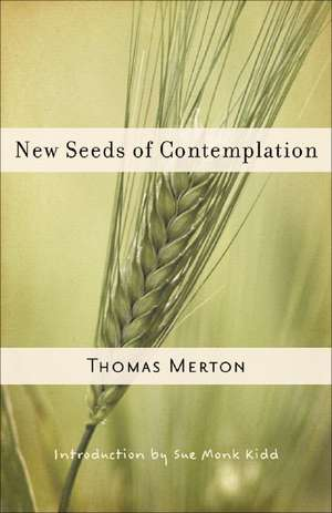 New Seeds of Contemplation de Thomas Merton