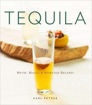 Tequila de Karl Petzke