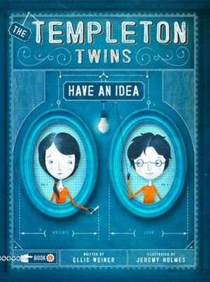 The Templeton Twins Have an Idea de Ellis Weiner
